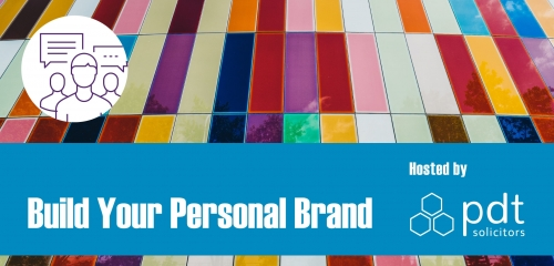 Build Your Personal Brand. Hosted by PDT Future Leaders